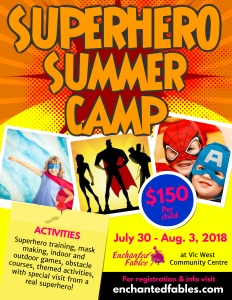 Enchanted Fables Superhero Summer Camp 2018